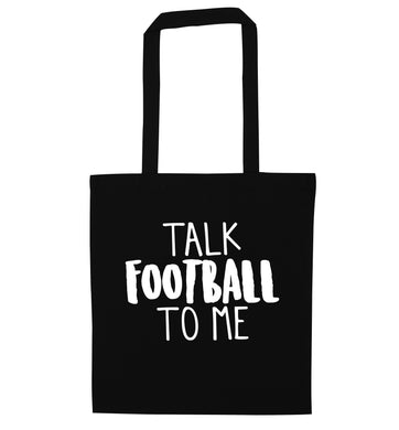 Talk football to me black tote bag