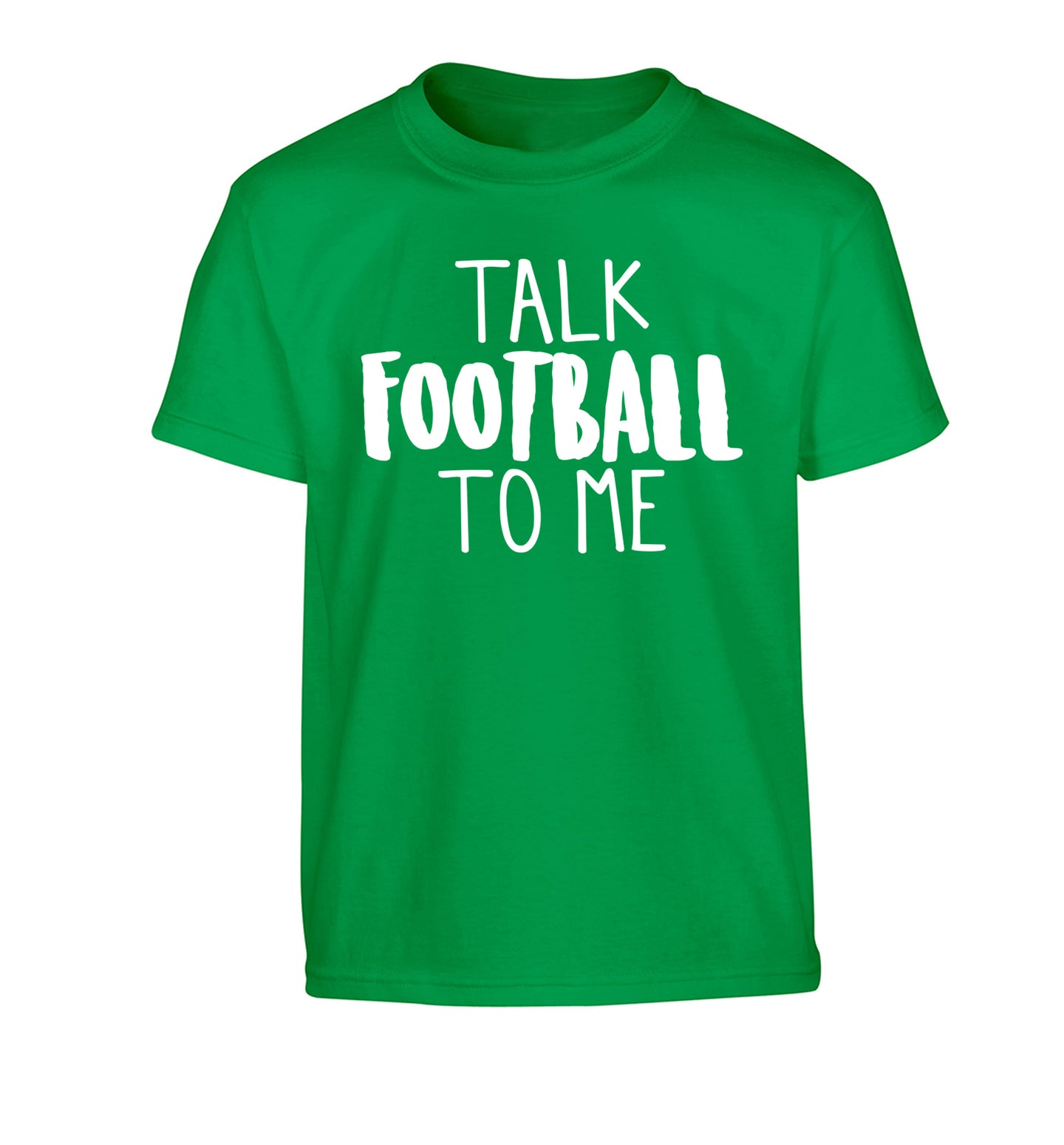 Talk football to me Children's green Tshirt 12-14 Years