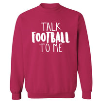 Talk football to me Adult's unisexpink Sweater 2XL