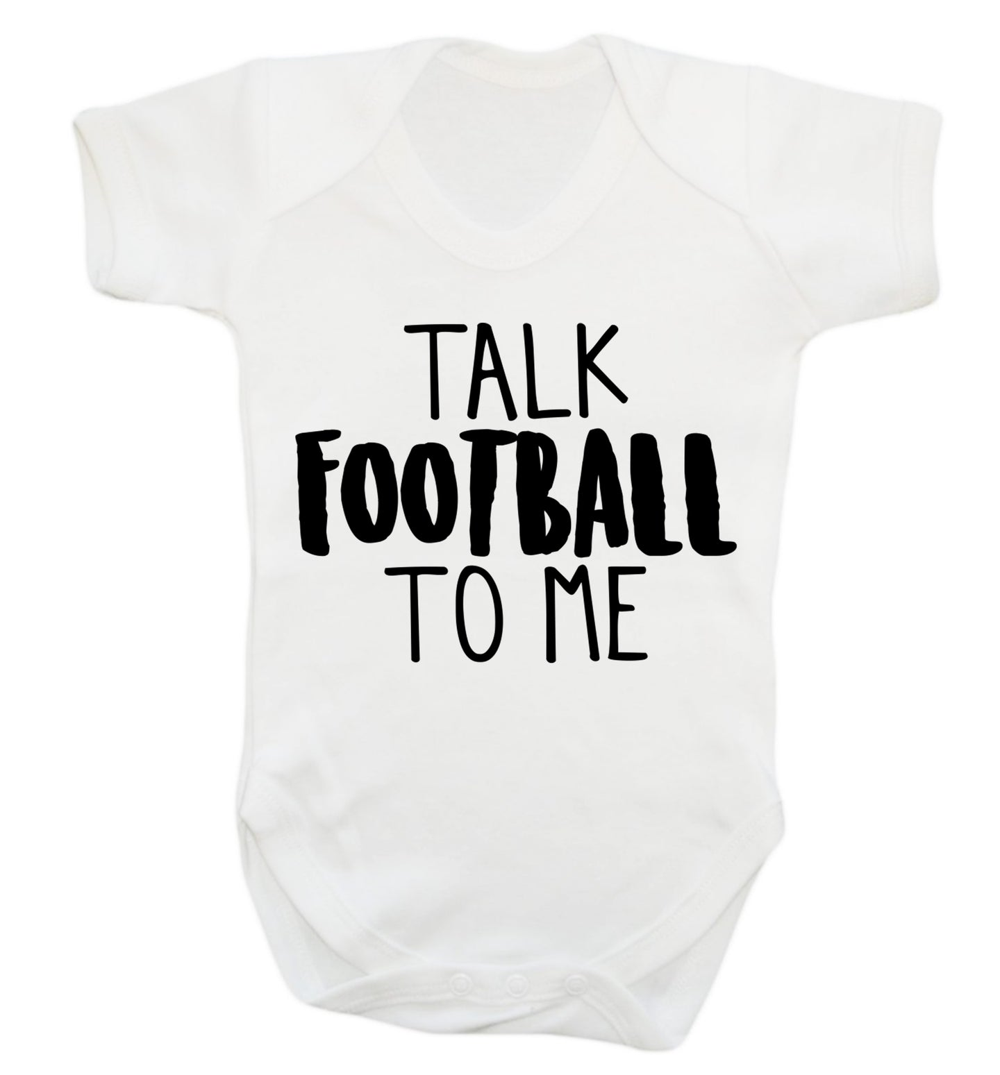 Talk football to me Baby Vest white 18-24 months
