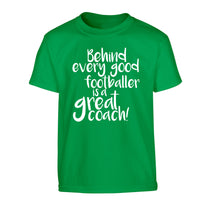 Behind every good footballer is a great coach! Children's green Tshirt 12-14 Years
