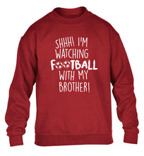 Shhh I'm watching football with my brother children's grey sweater 12-14 Years