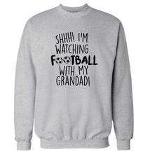 Shhh I'm watching football with my grandad Adult's unisexgrey Sweater 2XL