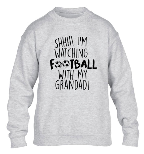 Shhh I'm watching football with my grandad children's grey sweater 12-14 Years