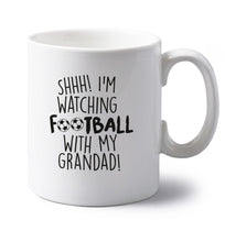 Shhh I'm watching football with my grandad left handed white ceramic mug