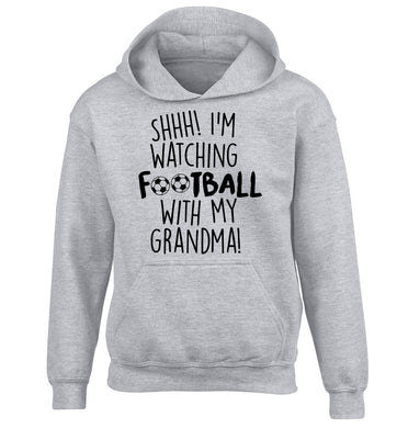 Shhh I'm watching football with my grandma children's grey hoodie 12-14 Years