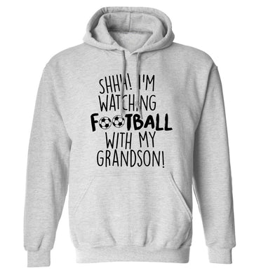 Shhh I'm watching football with my grandson adults unisexgrey hoodie 2XL