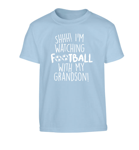 Shhh I'm watching football with my grandson Children's light blue Tshirt 12-14 Years