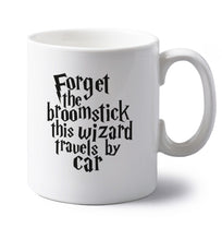 Forget the broomstick this wizard travels by car left handed white ceramic mug