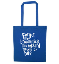 Forget the broomstick this wizard travels by bus blue tote bag