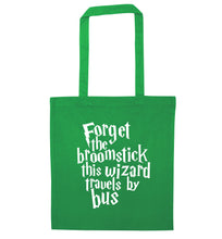Forget the broomstick this wizard travels by bus green tote bag