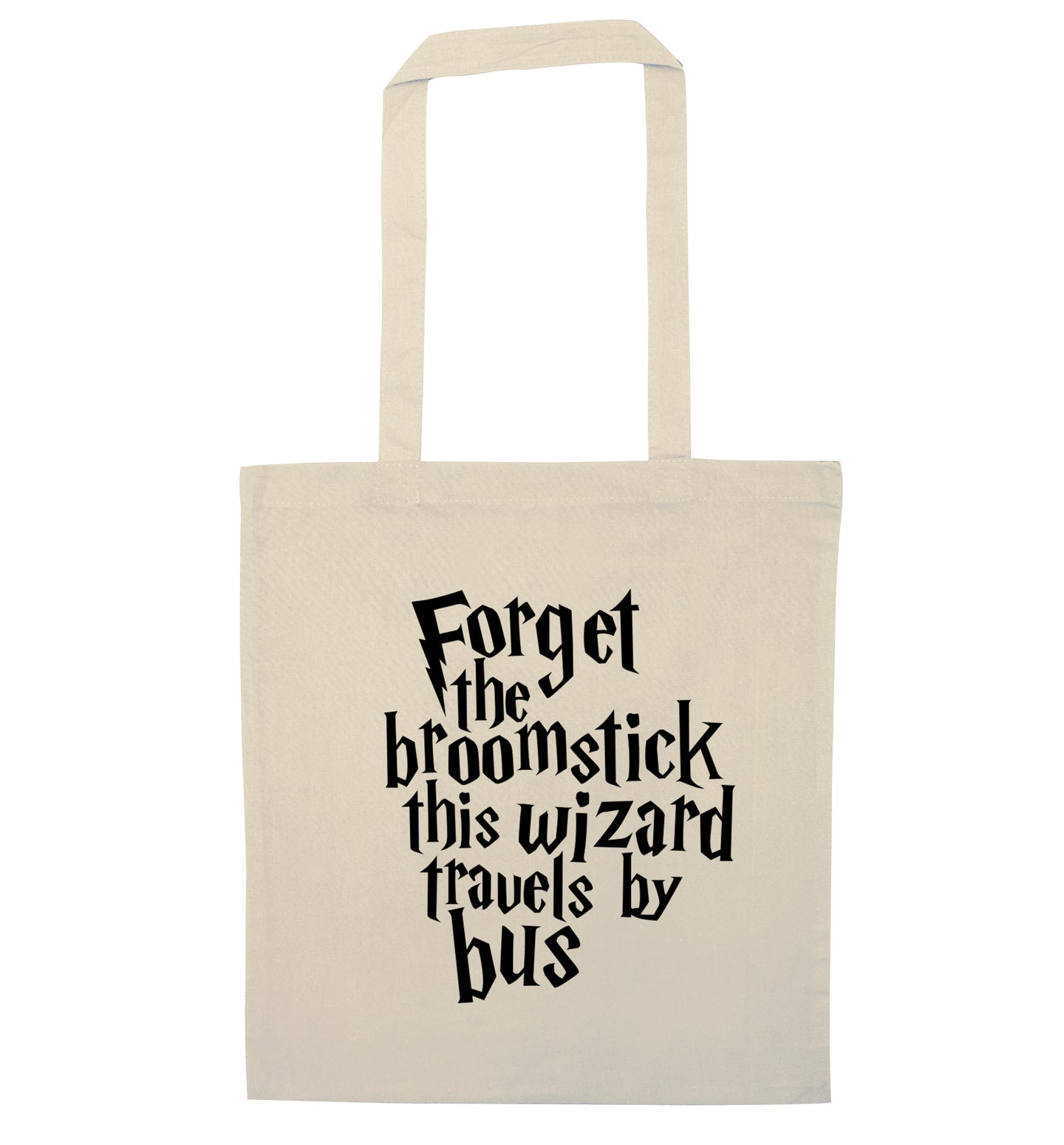 Forget the broomstick this wizard travels by bus natural tote bag