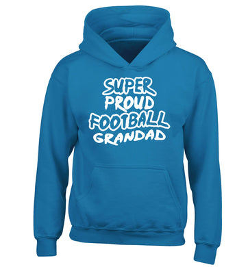 Super proud football grandad children's blue hoodie 12-14 Years
