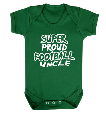 Super proud football uncle Baby Vest green 18-24 months