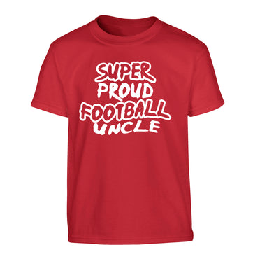 Super proud football uncle Children's red Tshirt 12-14 Years