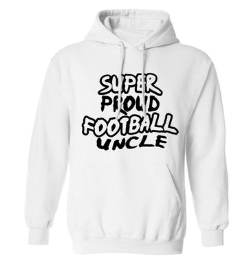 Super proud football uncle adults unisexwhite hoodie 2XL