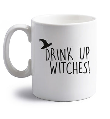 Drink up witches right handed white ceramic mug