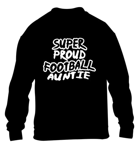 Super proud football auntie children's black sweater 12-14 Years