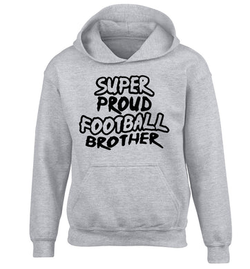 Super proud football brother children's grey hoodie 12-14 Years