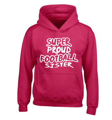 Super proud football sister children's pink hoodie 12-14 Years