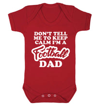 Don't tell me to keep calm I'm a football grandad Baby Vest red 18-24 months