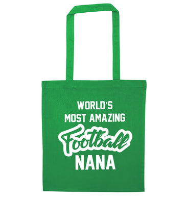Worlds most amazing football nana green tote bag