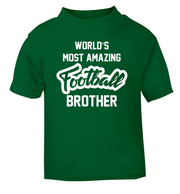 Worlds most amazing football brother green Baby Toddler Tshirt 2 Years