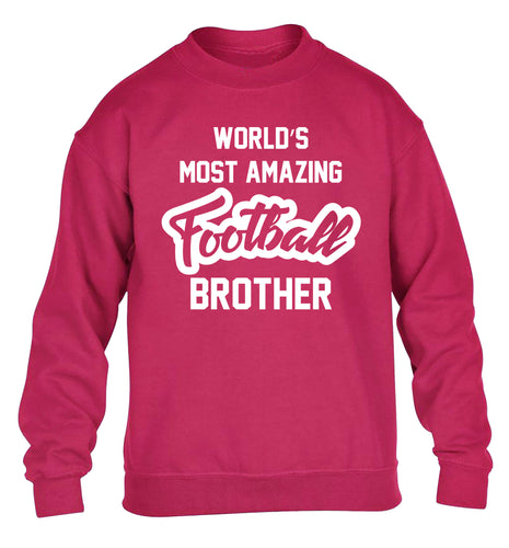 Worlds most amazing football brother children's pink sweater 12-14 Years