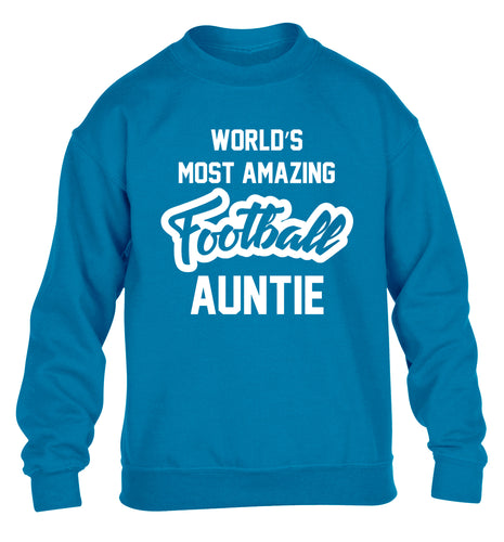 Worlds most amazing football auntie children's blue sweater 12-14 Years