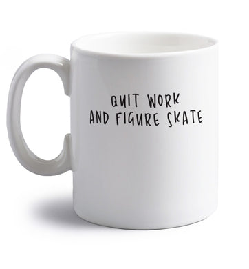 Quit work figure skate right handed white ceramic mug
