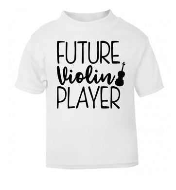 Future Violin Player white Baby Toddler Tshirt 2 Years