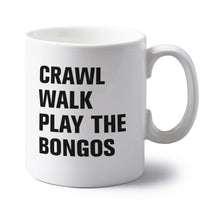 Crawl Walk Play Bongos left handed white ceramic mug