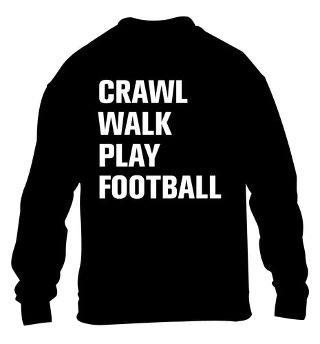Crawl, walk, play football children's black sweater 12-13 Years