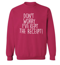 Don't Worry I've Kept the Receipt Adult's unisex pink Sweater 2XL
