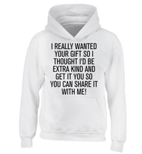 I really wanted your gift children's white hoodie 12-13 Years
