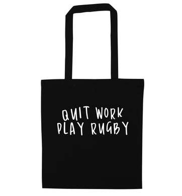 Quit work play rugby black tote bag