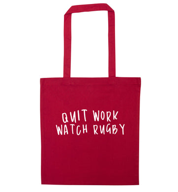 Quit work watch rugby red tote bag