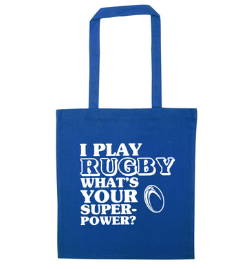 I play rugby what's your superpower? blue tote bag