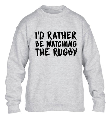 I'd rather be watching the rugby children's grey sweater 12-13 Years