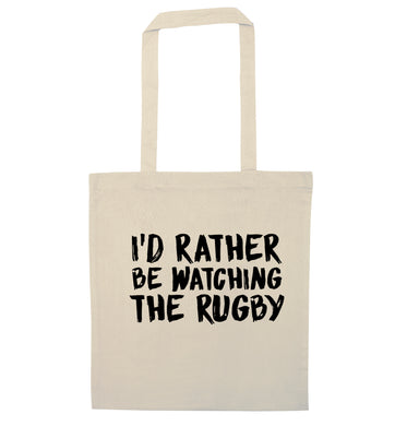 I'd rather be watching the rugby natural tote bag