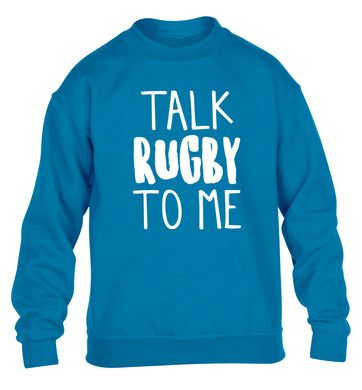 Talk rugby to me children's blue sweater 12-13 Years
