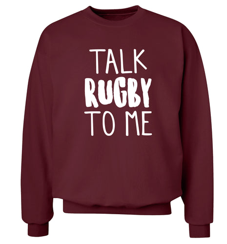 Talk rugby to me Adult's unisex maroon Sweater 2XL
