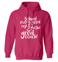 Behind every goor rugby player is a great coach adults unisex pink hoodie 2XL