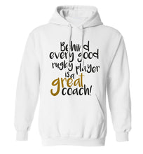 Behind every goor rugby player is a great coach adults unisex white hoodie 2XL