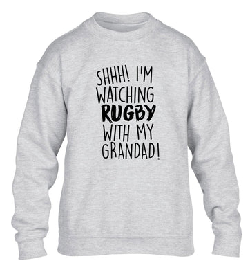 Shh I'm watching rugby with my grandad children's grey sweater 12-13 Years