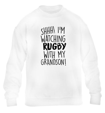 Shh I'm watching rugby with my grandson children's white sweater 12-13 Years