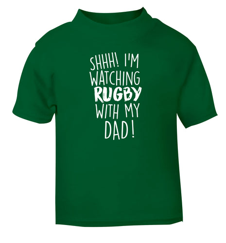 Shh... I'm watching rugby with my dad green Baby Toddler Tshirt 2 Years