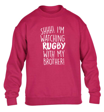 Shh... I'm watching rugby with my brother children's pink sweater 12-13 Years