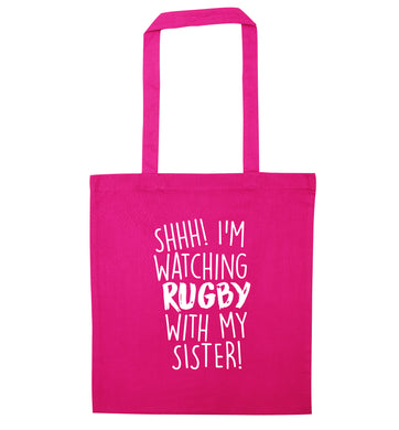 Shh... I'm watching rugby with my sister pink tote bag