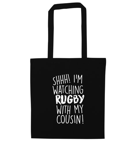 Shhh I'm watching rugby with my cousin black tote bag
